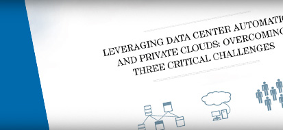 Overcoming Three Critical Challenges to Data Center Automation